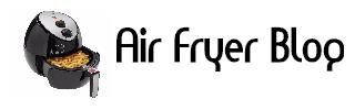 Air Fryer Blog