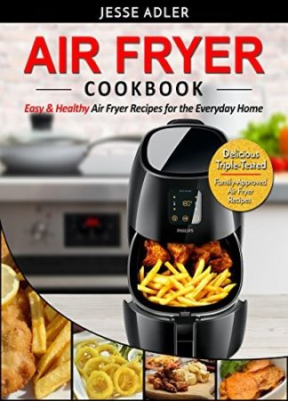 air Fryer Cookbook Easy Healthy Air Fryer Recipes